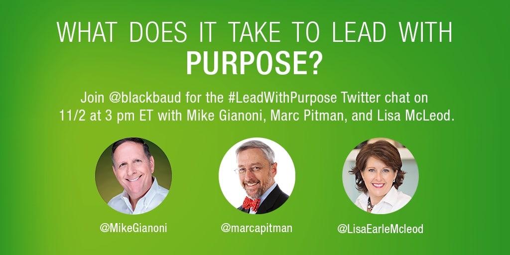 #leadwithpurpose twitterchat nov 2 2016