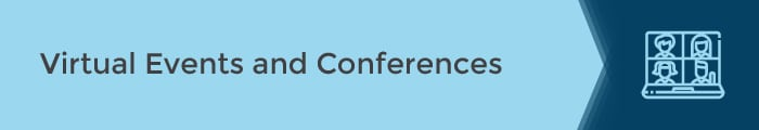 Virtual Events and Conferences