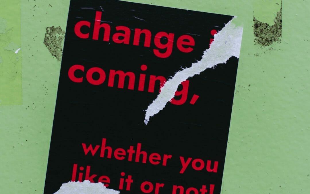 It won't be like it was – leading through change